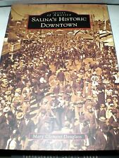 Images of America Ser.: Salina's Historic Downtown by Mary Clement Douglass NEW