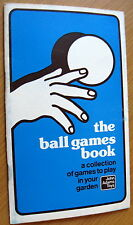 "9 ""THE BALL GAMES BOOK"" Susan Adams JOHN ADAMS TOYS for one or more players 1978"