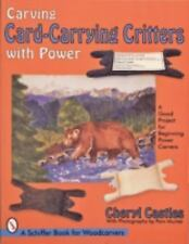 Carving Card-Carrying Critters With Power: A Good Project for Beginning Power Ca