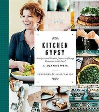 Kitchen Gypsy : Recipes and Stories from a Lifelong Romance with Food by...
