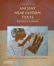 A Reader of Ancient Near Eastern Texts: Sources for the Study of the Old Testam