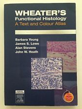 Wheater's Functional Histology : A Text and Colour Atlas by Alan Stevens,...
