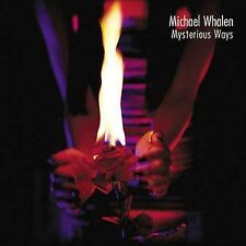 Whalen, Michael: Mysterious Ways  Audio CD