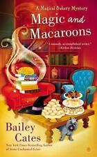 Magic and Macaroons: A Magical Bakery Mystery-ExLibrary