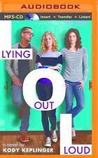 Lying Out Loud by Kody Keplinger (2015, MP3 CD, Unabridged)
