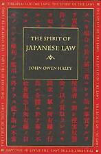 The Spirit of Japanese Law (Spirit of the Laws) by Haley, John Owen