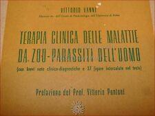 MEDICINA BIOLOGIA - Vanni, V.: TERAPIA MALATTIE DA ZOO-PARASSITI DEL'UOMO 1944