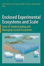 Enclosed Experimental Ecosystems and Scale: Tools for Understanding and Managing