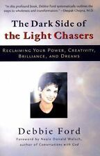 BUY 3 GET 1 FREE Debbie Ford,The Dark Side of the Light Chasers: Reclaiming Your