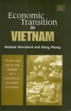 Economic Transition in Vietnam: Trade and Aid in the Demise of a Centrally Plann