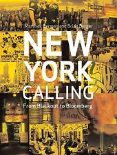 New York Calling: From Blackout to Bloomberg-ExLibrary