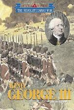 Triangle Histories of the Revolutionary War: Leaders - King George III-ExLibrary