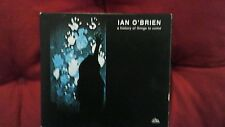 O' BRIEN - A HISTORY OF THINGS TO COME. CD