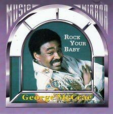 GEORGE McCRAE : ROCK YOUR BABY / CD (MUSIC MIRROR 1002.2079-2)