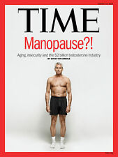 TIME Magazine 18 Aug 14 Vol 184 No 6 Manopause? Aging Insecurity & Testosterone