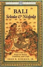 Bali--Sekala and Niskala Vol. I : Essays on Religion, Ritual and Art by Fred...