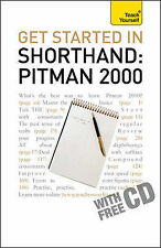 Get Started in Shorthand Pitman 2000: Teach Yourself: 2010 by Pitman...