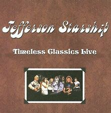 Timeless Classics Live by Jefferson Starship (CD, 2008, Rainman, Inc.)