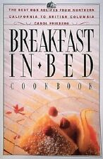 Breakfast in Bed Cookbook: The Best B&B Recipes from Northern California to Brit