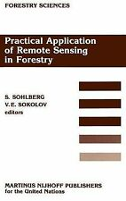 Forestry Sciences Ser.: Practical Application of Remote Sensing in Forestry...