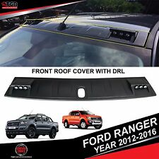 Matte Black Front Roof Spoiler With DRL FORD RANGER MK2 T6 WILDTRAK 2012-2016