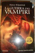 LA GUERRA DEI VAMPIRI DI NANCY KILPATRICK NEWTON libro romanzo Fantasy Amore