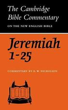 The Book of the Prophet Jeremiah, Chapters 1-25 (Cambridge Bible Commentaries on