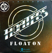 FLOATERS - FLOAT ON + EVERYTHING HAPPENS FOR A REASON SINGLE SPAIN 1977 EX-EX