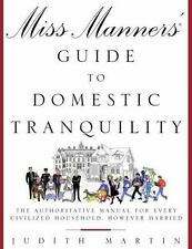 Miss Manners' Guide to Domestic Tranquility: The Authoritative Manual-ExLibrary
