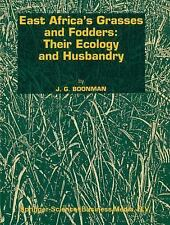 East Africa's Grasses and Fodders: Their Ecology and Husbandry (Tasks -ExLibrary