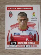 "Image Sticker #220 PANINI ""Mickaël TIRPAN"" (Mouscron) Jupiler Pro League 2017"