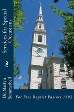 Services for Special Occasions For Free Baptist Pastors 1895 by Summerbell Dr Ma