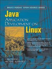 Java Application Development on Linux by Albing, Carl; Schwarz, Michael