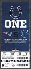2015 NFL NEW ENGLAND PATRIOTS @ INDIANAPOLIS COLTS FULL UNUSED FOOTBALL TICKET