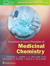 Essentials of foye's principles of Medicinal chemistry 1st Int'l Edition