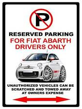 Fiat 500 Abarth Exotic Car No Parking Sign NEW