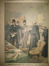 PERQUISITION JOURNAL LA CROIX DEROULEDE VOITURE CELLULAIRE LE PETIT JOURNAL 1899