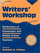 Writers' Workshop: Reflections of Elementary and Middle School Teacher-ExLibrary