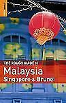 The Rough Guide to Malaysia, Singapore and Brunei by Charles De Ledesma,...