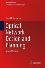 Optical Network Design and Planning by Jane M. Simmons (2014, Hardcover)