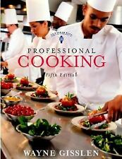 Professional Cooking by Wayne Gisslen