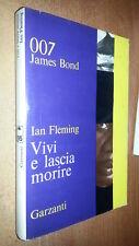 007 JAMES BOND-VIVI E LASCIA MORIRE - 1965 GARZANTI - IAN FLEMING  SL2