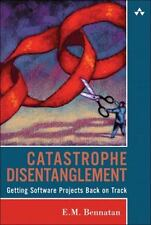 Catastrophe Disentanglement: Getting Software Projects Back on Track-ExLibrary