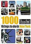 Time Out 1000 Things to Do in New York by Time Out Guides Ltd Staff (2008,...