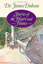 BOOK Hardcover STORIES OF THE HEART AND HOME Dr. James Dobson Life Lessons