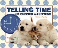 Telling Time with Puppies and Kittens Puppy and Kitten Math