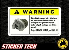 WARNING TURBO TURBOCHARGER ENGINE STICKER DECAL SUITS SR20 RB20 EJ25 EJ20 13B