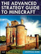 The Advanced Strategy Guide to Minecraft by O'Brien, Stephen 9780789753564