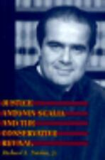 Justice Antonin Scalia and the Conservative Revival-ExLibrary