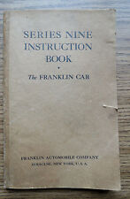 THE FRANKLIN CAR INSTRUCTION BOOK SERIES NINE - SYRACUSE NY